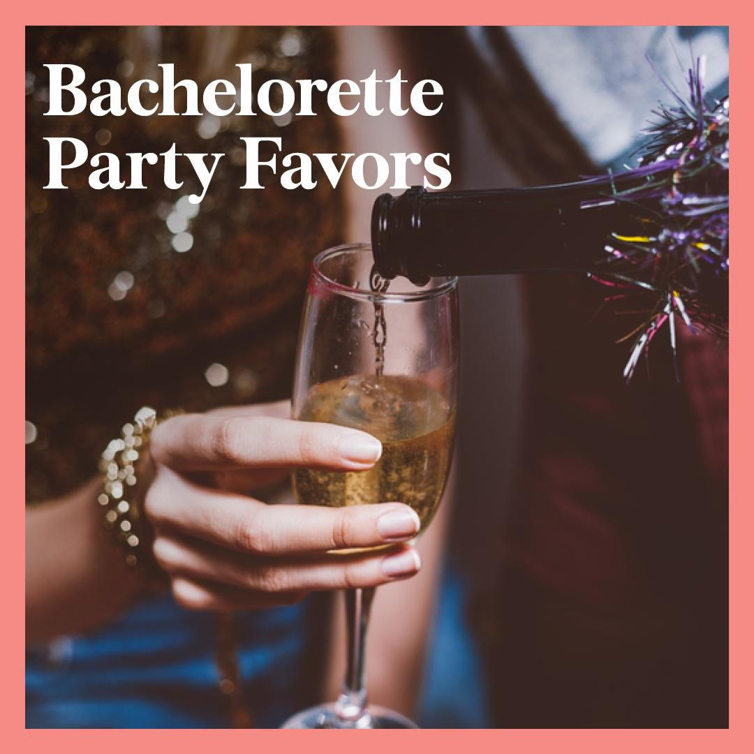9 Bachelorette Party Favors Your Girls