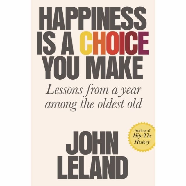 Happiness Is a Choice You Make