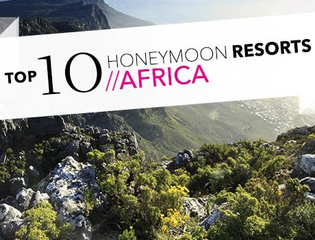 african honeymoon resorts graphic