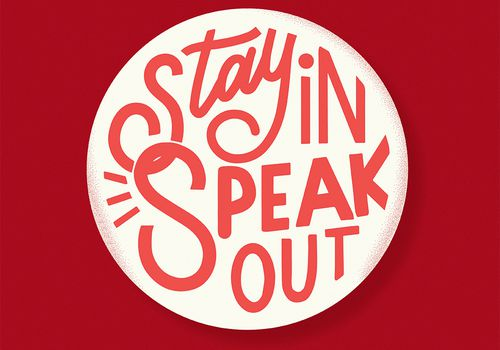 stay in speak out graphic